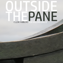 """Outside The Pane"" cover art Clark Hubbard, 2017"