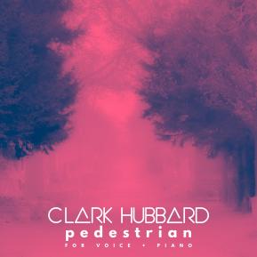 """""""Pedestrian"""" cover art Clark Hubbard, 2017"""