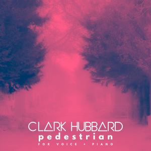 Clark Hubbard - Pedestrian 001