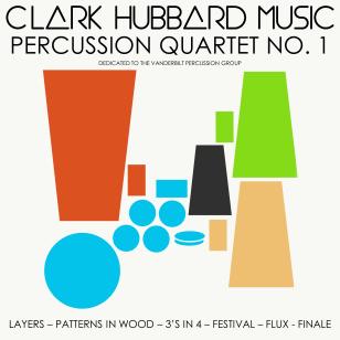 """""""Percussion Quartet No. 1"""" cover art Clark Hubbard, 2017"""