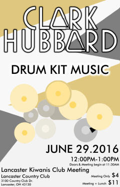 """Summer '16 KIWANIS"" Clark Hubbard poster Clark Hubbard, 2016"