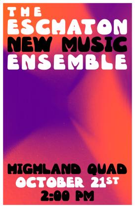 """""""Fall '17 ESCHATON HIGHLAND"""" Eschaton Ensemble Highland Quad poster Clark Hubbard, 2017"""