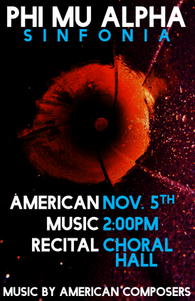 """Fall '17 PMA AMR"" Phi Mu Alpha - Pi Delta American Music Recital poster Clark Hubbard, 2017"