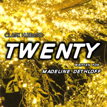 """Twenty"" cover art Clark Hubbard, 2017"