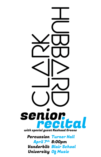 """Spring '18CLARK"" Clark Hubbard senior recital poster Clark Hubbard, 2018"