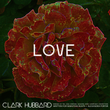 """Love"" cover art Clark Hubbard, 2018"