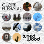 CLARK HUBBARD - Tuned Wood 2018 001